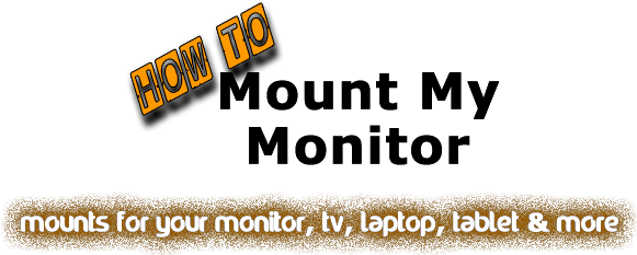 How-To.MountMyMonitor.com